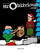 Mr. Oblivious Book One