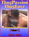 Thug Passion - Thug Love Volume 2