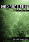 Defence Policy Of Nigeria Capability And Context