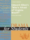 A Study Guide For Edward Albees Whos Afraid Of Virginia Woolf