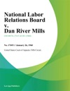 National Labor Relations Board V Dan River Mills