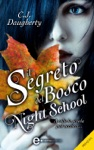 Il Segreto Del Bosco Night School  Il Prequel
