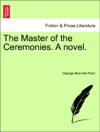 The Master Of The Ceremonies A Novel VOL III