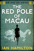The Red Pole of Macau