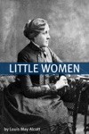 Little Women Annotated With Biography Of Alcott And Plot Analysis