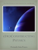 (De)Constructing Physics - Part 1 of 2