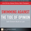 Swimming Against The Tide Of Opinion Self-Esteem Built To Last