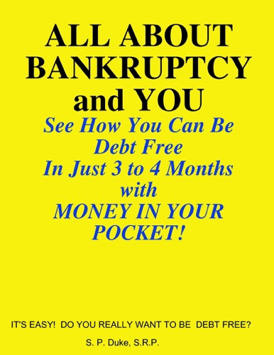 All About Bankruptcy and You