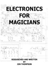 Electronics For Magicians