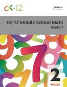 CK-12 Middle School Math - Grade 7, Volume 2 Of 2