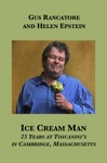 Ice Cream Man 25 Years At Toscaninis In Cambridge Massachusetts