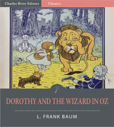 Dorothy and the Wizard In Oz Illustrated Edition