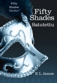 E L James - Fifty Shades - Satutettu artwork