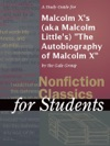 A Study Guide For Malcolm Xs Aka Malcolm Littles The Autobiography Of Malcolm X
