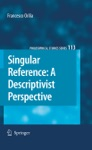 Singular Reference A Descriptivist Perspective
