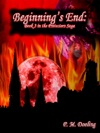 Beginnings End Book 3 In The Protectors Saga