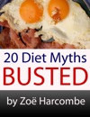 20 Diet Myths Busted A Manifesto To Change How You Think About Dieting