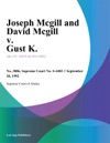 091892 Joseph Mcgill And David Mcgill V Gust K