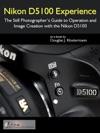 Nikon D5100 Experience