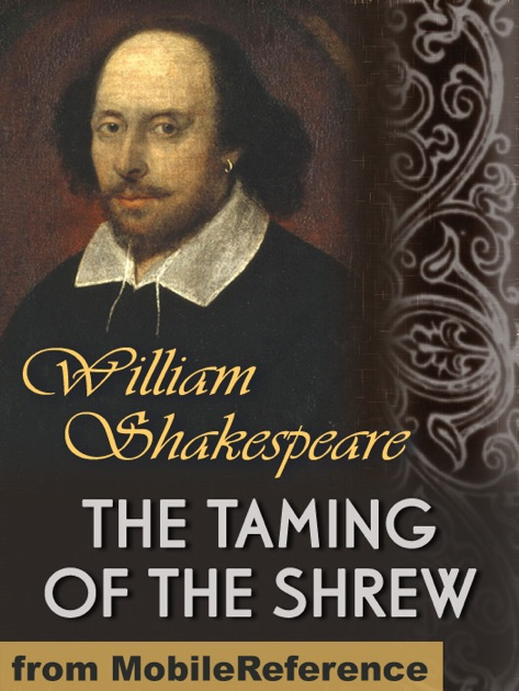 an analysis of humor in the taming of the shrew by william shakespeare Laurence boswell's 2013 production of lope's the lady boba in three cities in the united kingdom paralleled a traveling production of shakespeare's the taming of the shrew to various.