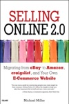Selling Online 20 Migrating From EBay To Amazon Craigslist And Your Own E-Commerce Website
