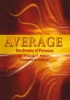 Average The Enemy Of Purpose