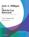 Jack A Milligan V Melvin Coy Harward