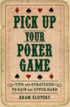 Pick Up Your Poker Game