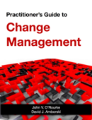 Practitioner's Guide to Change Management