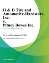 H  D Tire And Automotive-Hardware Inc V Pitney Bowes Inc
