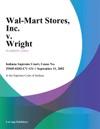 Wal-Mart Stores Inc V Wright