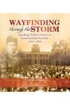 Wayfinding Through The Storm