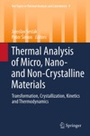 Thermal Analysis Of Micro Nano- And Non-Crystalline Materials