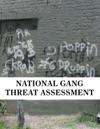 National Gang Threat Assessment
