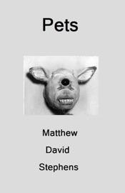 Pets - Matthew David Stephens Book