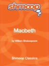 Macbeth Complete Text With Integrated Study Guide From Shmoop