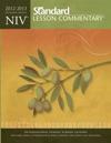NIV - Standard Lesson Commentary 2012-2013