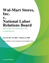 Wal-Mart Stores Inc V National Labor Relations Board