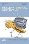 Healthy Pancreas Healthy You - Part 3