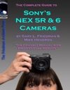 The Complete Guide To Sonys NEX 5R And 6 Cameras