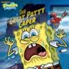 The Great Patty Caper SpongeBob SquarePants