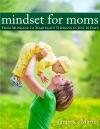 Mindset For Moms