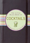 The Little Black Book Of Cocktails