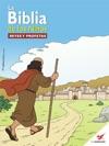 La Biblia De Los Nios - Reyes Y Profetas