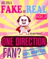 Are You A Fake Or Real One Direction Fan Volume 1 - The 100 Unofficial Quiz And Facts Trivia Travel Set Game