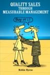 Quality Sales Through Measurable Management