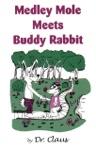 Medley Mole Meets Buddy Rabbit