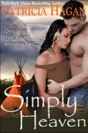 Simply Heaven A Historical Western Romance