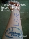 Transgender Student Issues In Higher Education