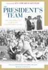 The Presidents Team